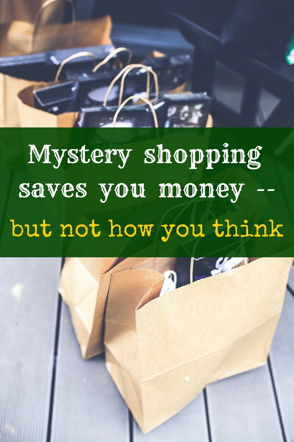 Mystery shopping can be a great frugal hack. But it can also save you money, in a way you wouldn't expect.