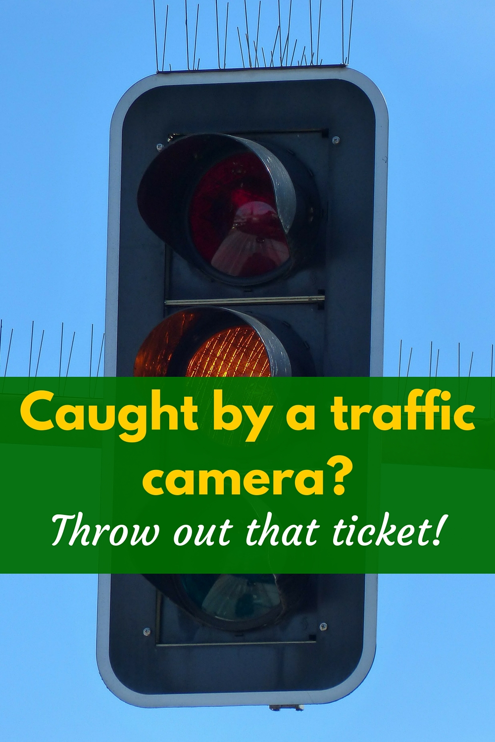 Caught by a traffic camera? Throw away that ticket! - I Pick