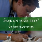 Save on your pets' vaccinations