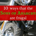 10 ways the Sons of Anarchy are frugal