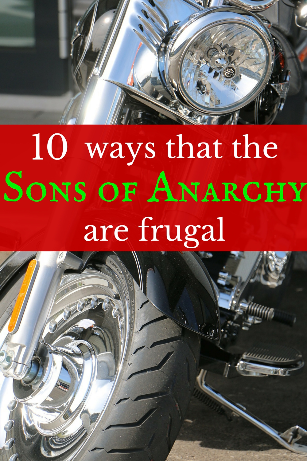 Money lessons from your favorite biker gang.