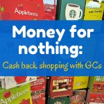 Money for nothin': Cash back shopping with gift cards