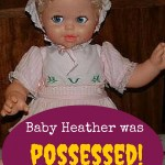 Baby Heather was possessed! And other money tales
