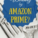 Wedding by Amazon Prime?