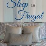 10 reasons sleep is frugal