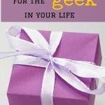 The unique gift for the geek in your life