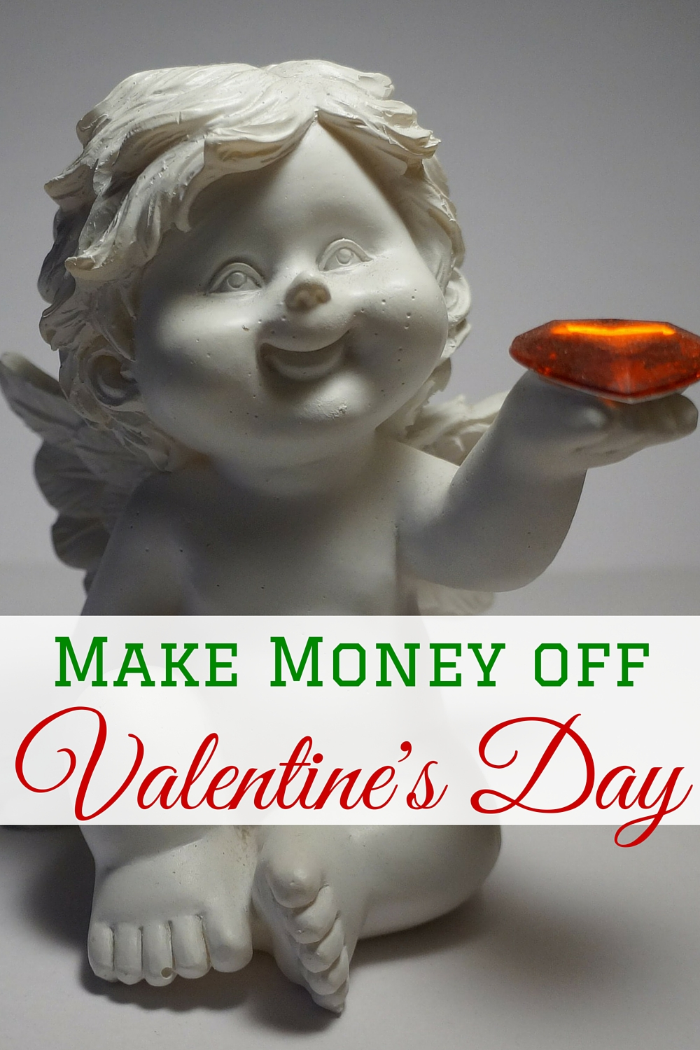 A frugal Valentine's Day is great, but wouldn't you rather make money off it?