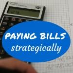 Paying bills strategically