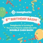 Win big with the Swagbucks 8th birthday bash!