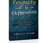 Frugality for Depressives is out!