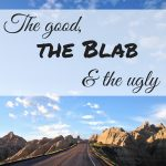 The good, the Blab and the ugly