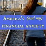 America's (and my) financial anxiety