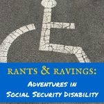 Rants & ravings: Adventures in Social Security Disability