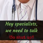 Are specialists inherently arrogant?