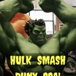 Hulk smash puny SSA