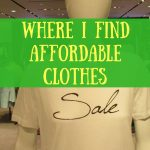 Where I find affordable clothes