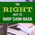 The RIGHT way to shop cash-back