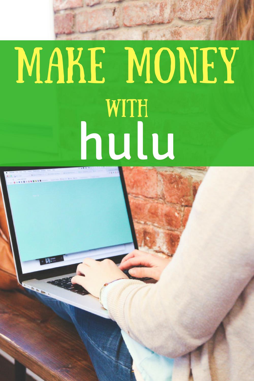 Make money with Hulu