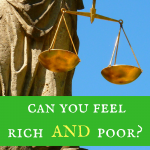 Can you feel both rich AND poor?