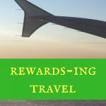 Rewards-ing travel