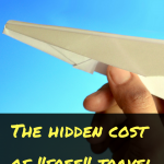 "The hidden cost of ""free"" travel"
