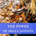 The power of small savings