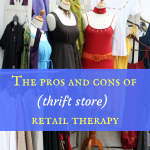 The pros and cons of (thrift store) retail therapy