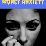 7 ways to manage money anxiety