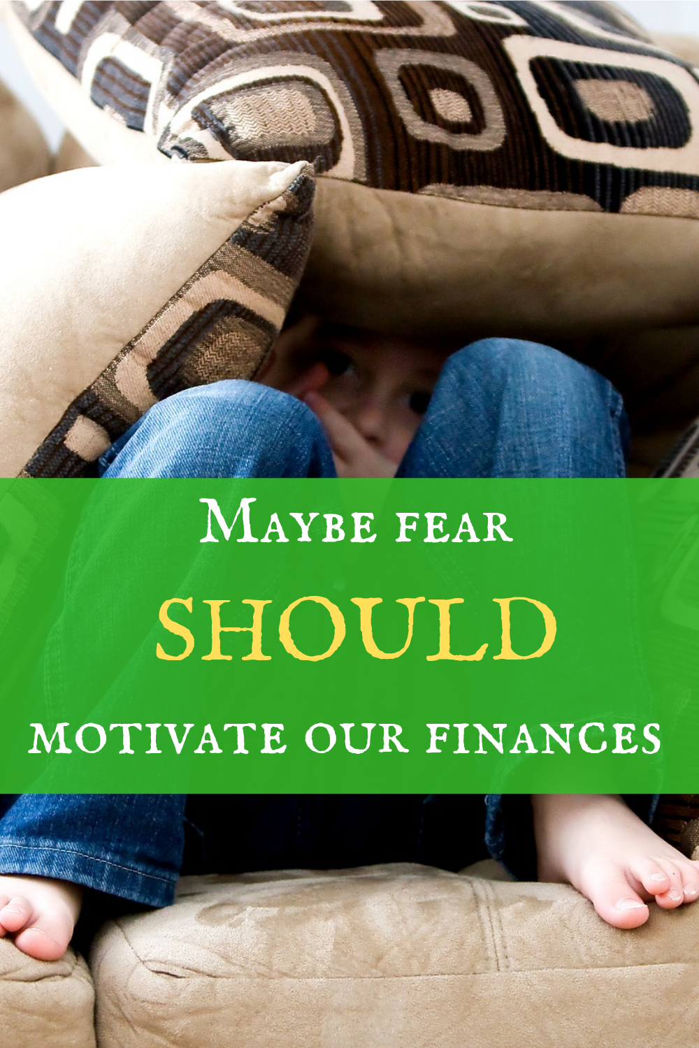 Personal finance could use a little fear!