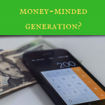Are millennials the most money-minded generation?