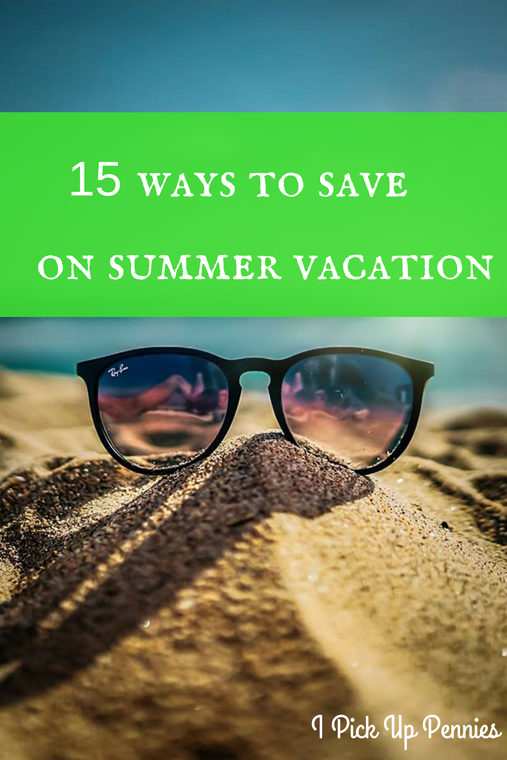 Great ways to save money on vacations!