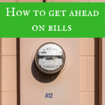 How to get ahead on your bills