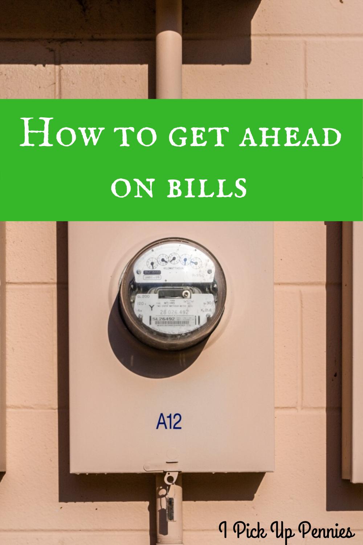 Tricks to getting ahead on bills #frugality #lowerbills #savemoney
